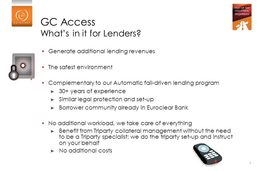 GC Access What's in it for Lenders