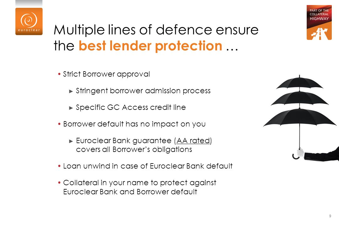 Multiple lines of defence ensure the best lender protection …