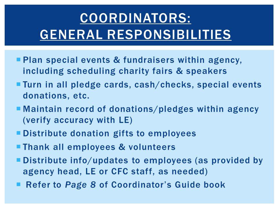 COORDINATORS: GENERAL RESPONSIBILITIES