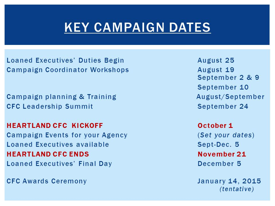 KEY Campaign Dates