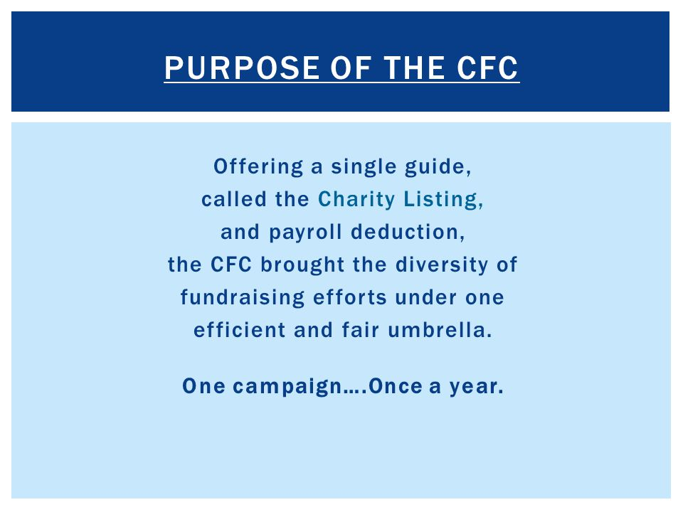 Purpose of the CFC