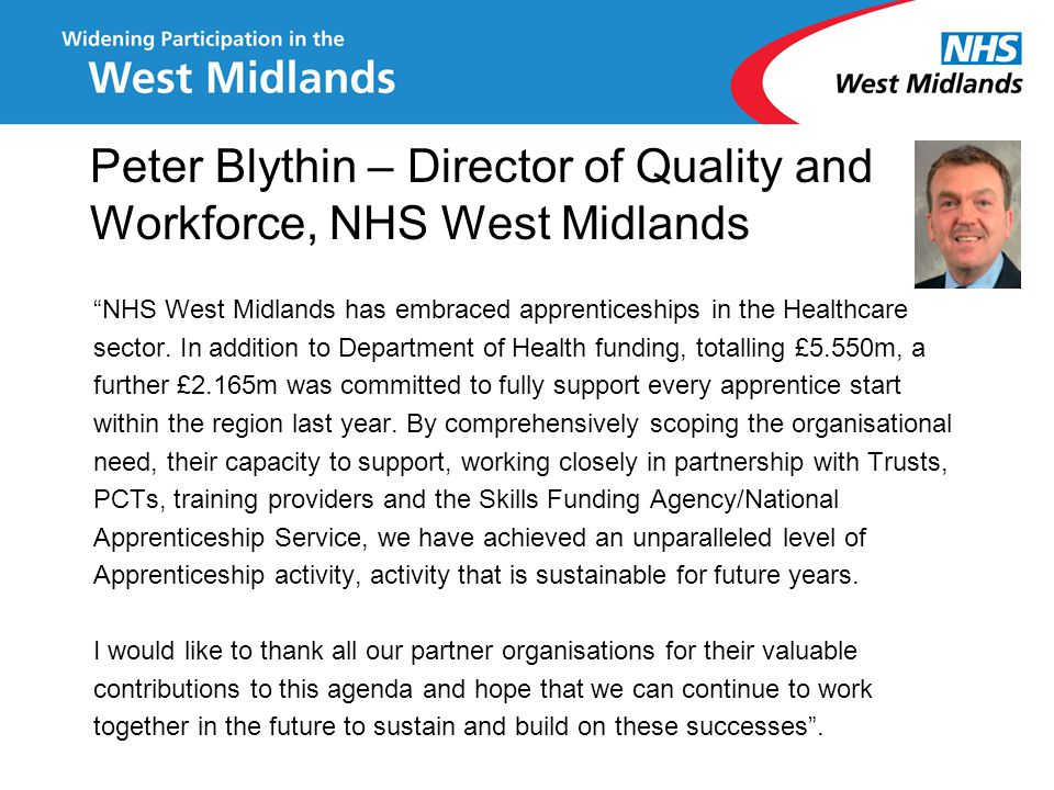 Peter Blythin – Director of Quality and Workforce, NHS West Midlands