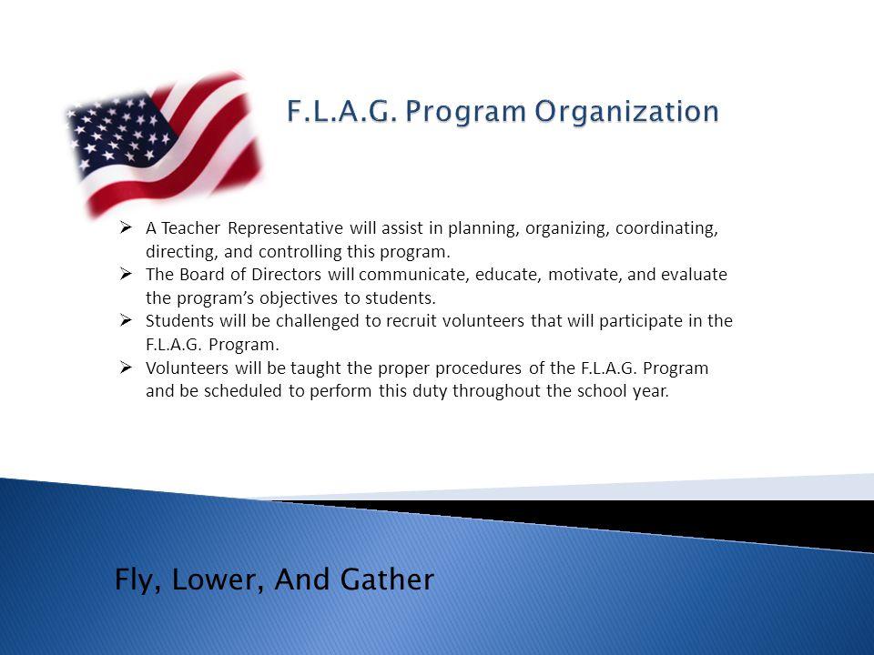 F.L.A.G. Program Organization