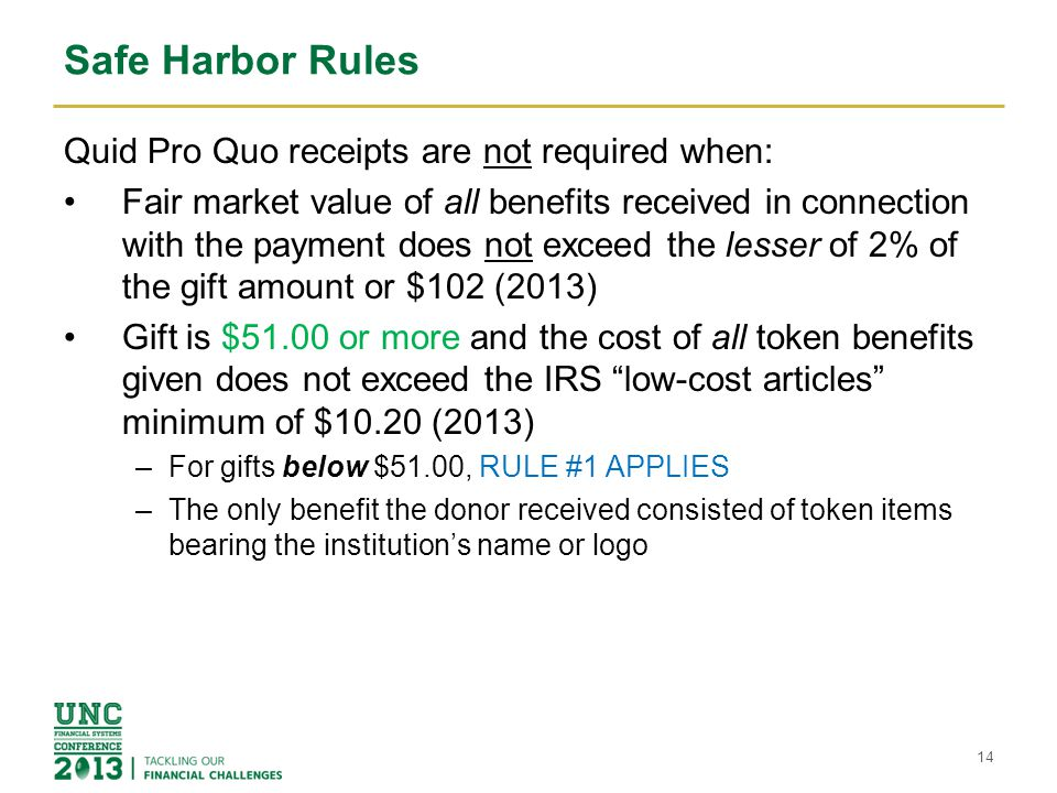 Safe Harbor Rules Quid Pro Quo receipts are not required when: