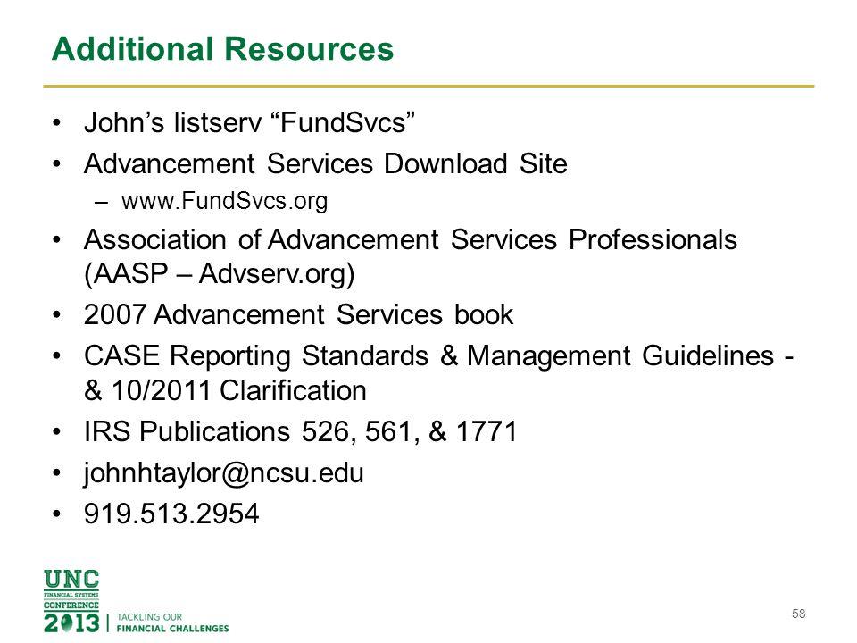 Additional Resources John's listserv FundSvcs