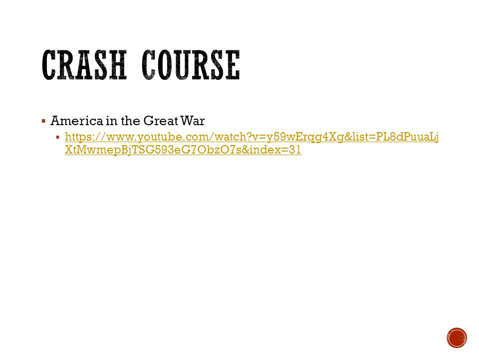 CRASH COURSE America in the Great War