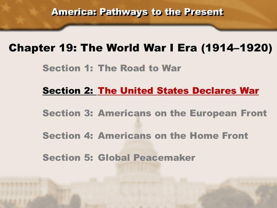 Chapter 19: The World War I Era (1914–1920)