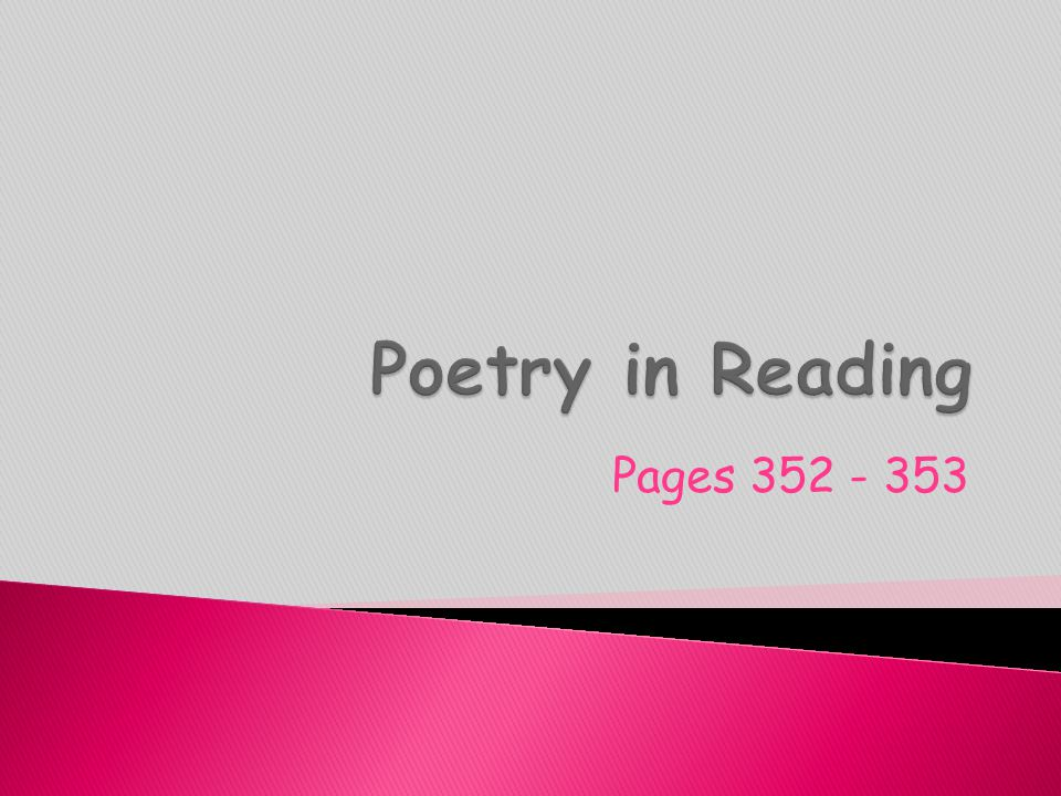 Poetry in Reading Pages 352 - 353