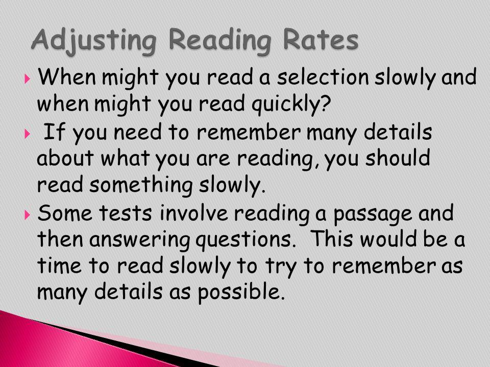 Adjusting Reading Rates