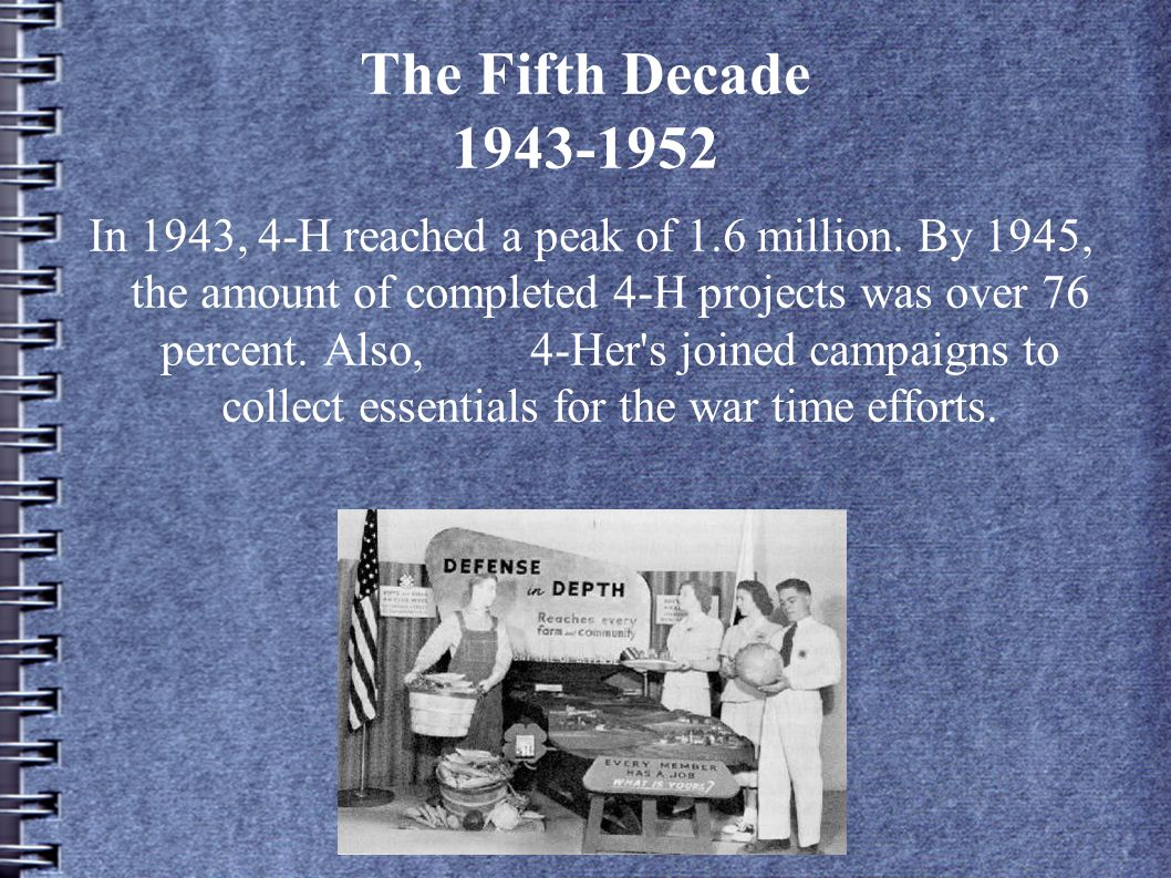 The Fifth Decade 1943-1952