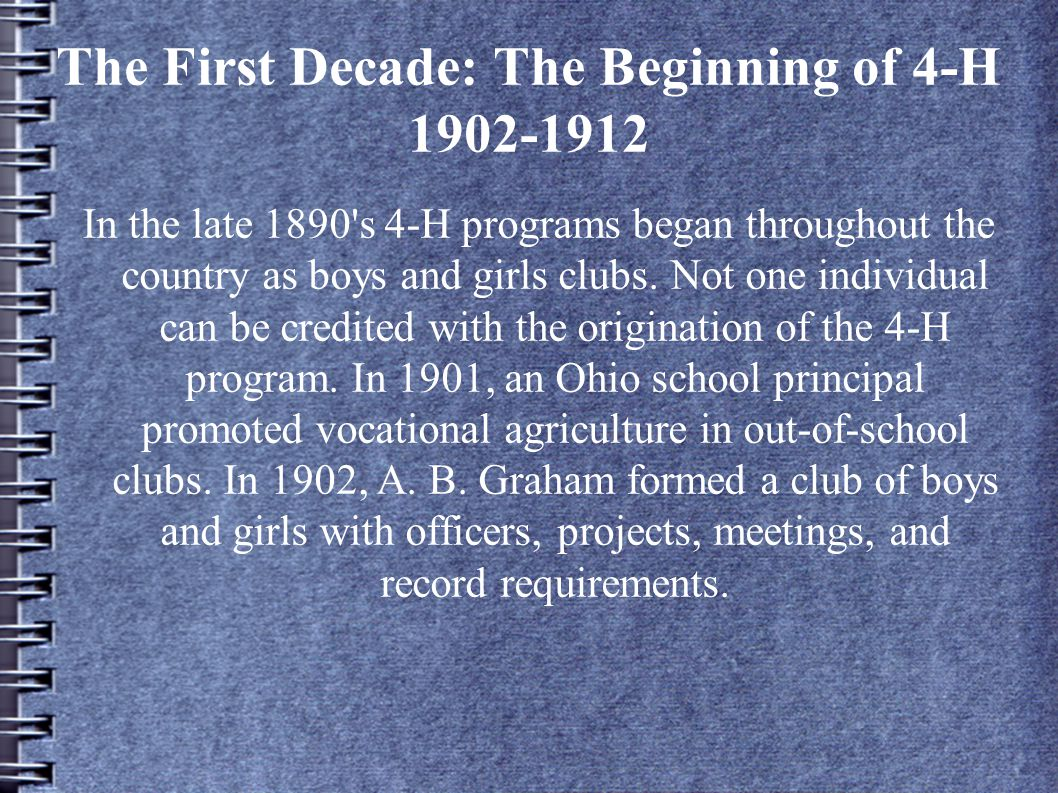 The First Decade: The Beginning of 4-H 1902-1912