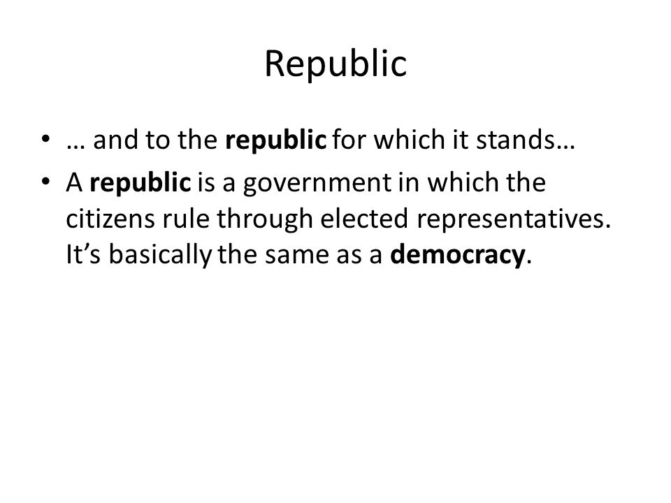 Republic … and to the republic for which it stands…