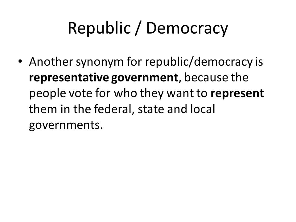 Republic / Democracy