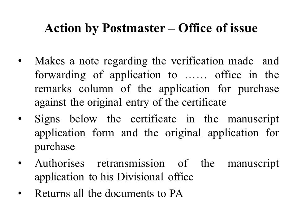 Action by Postmaster – Office of issue
