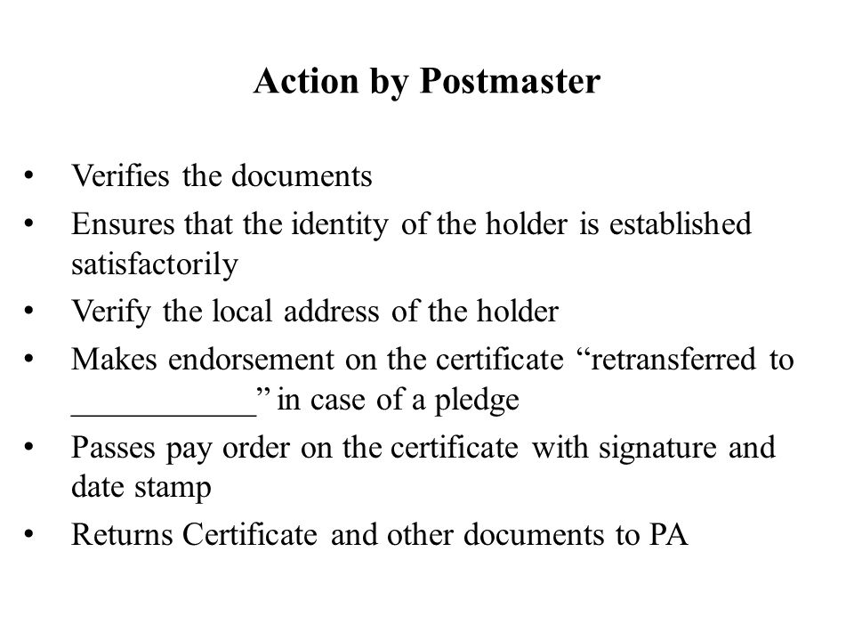 Action by Postmaster Verifies the documents