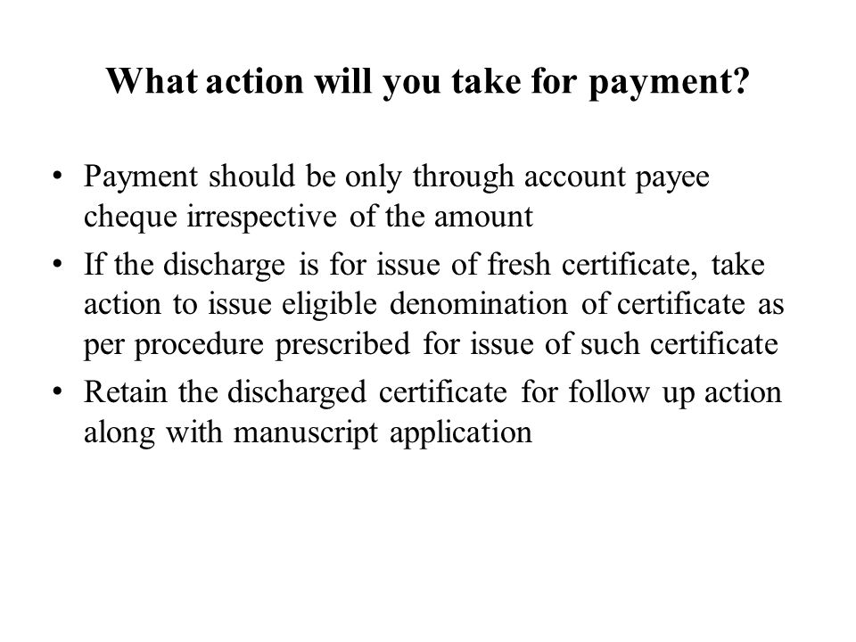 What action will you take for payment