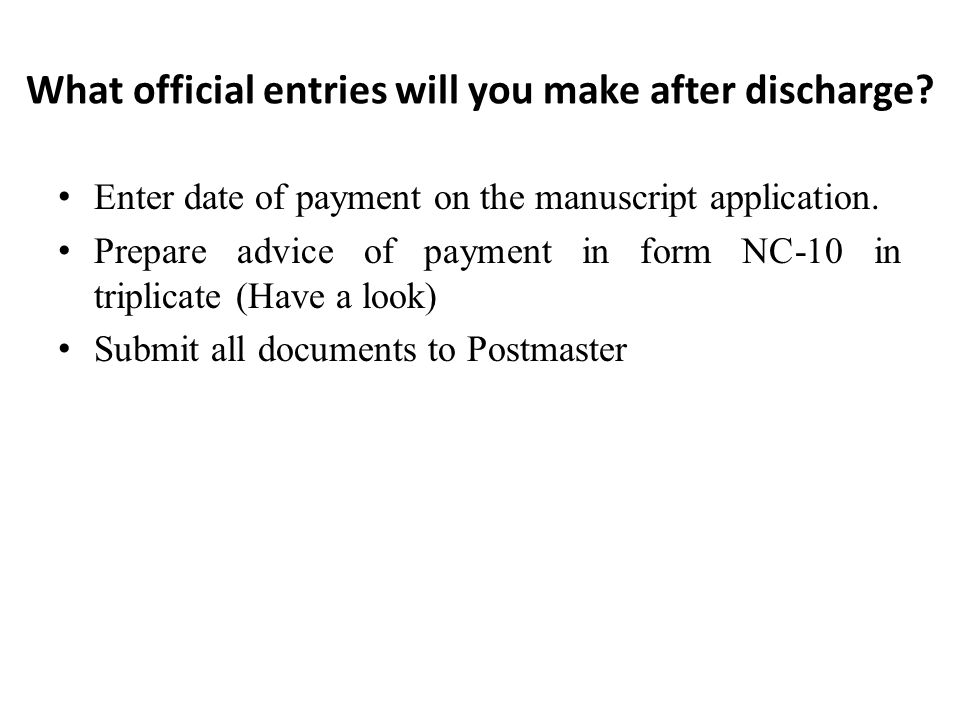 What official entries will you make after discharge