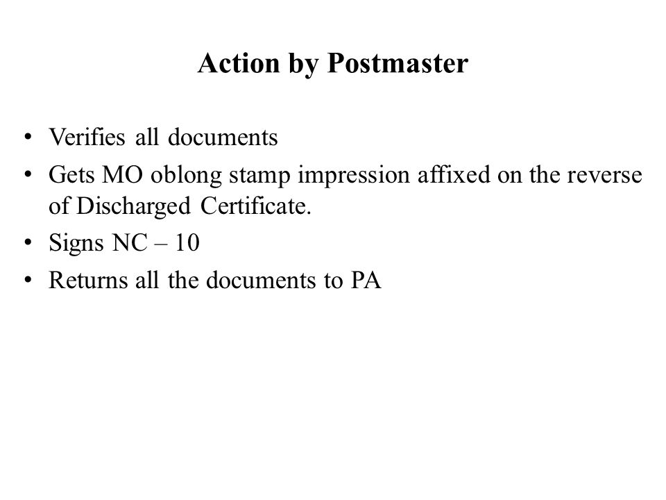 Action by Postmaster Verifies all documents