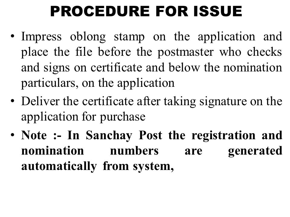 PROCEDURE FOR ISSUE