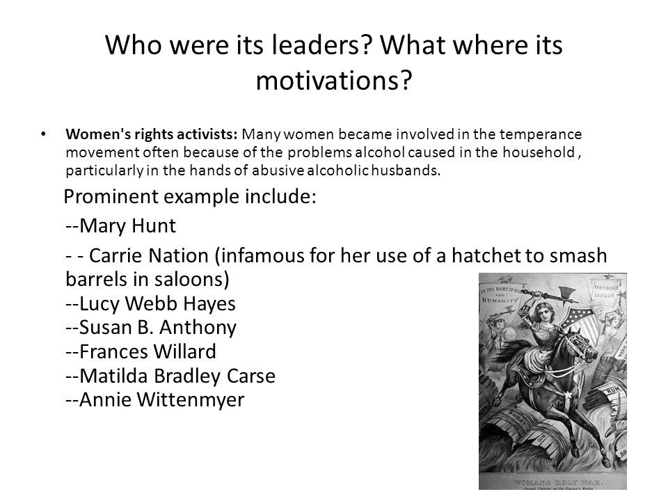 Who were its leaders What where its motivations