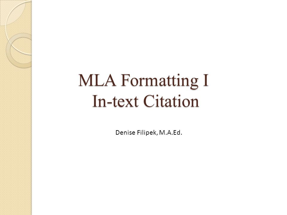 MLA Formatting I In-text Citation