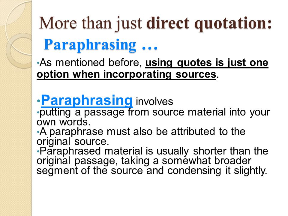 More than just direct quotation: Paraphrasing …