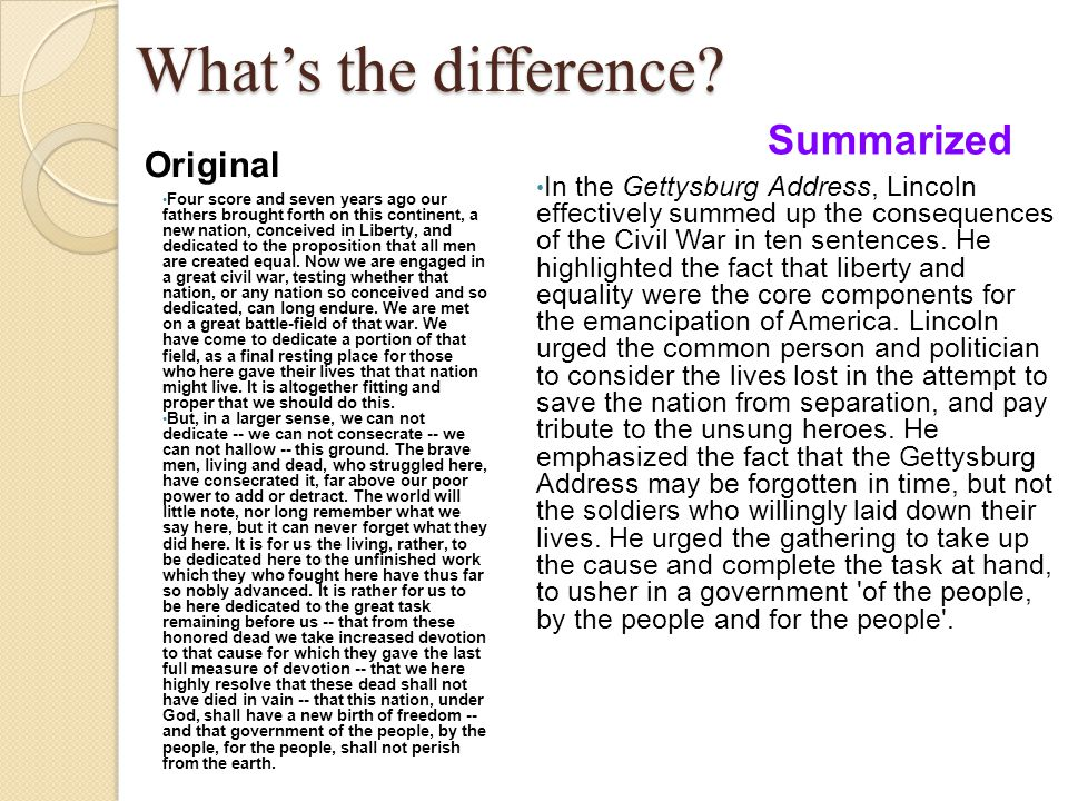 What's the difference Summarized Original