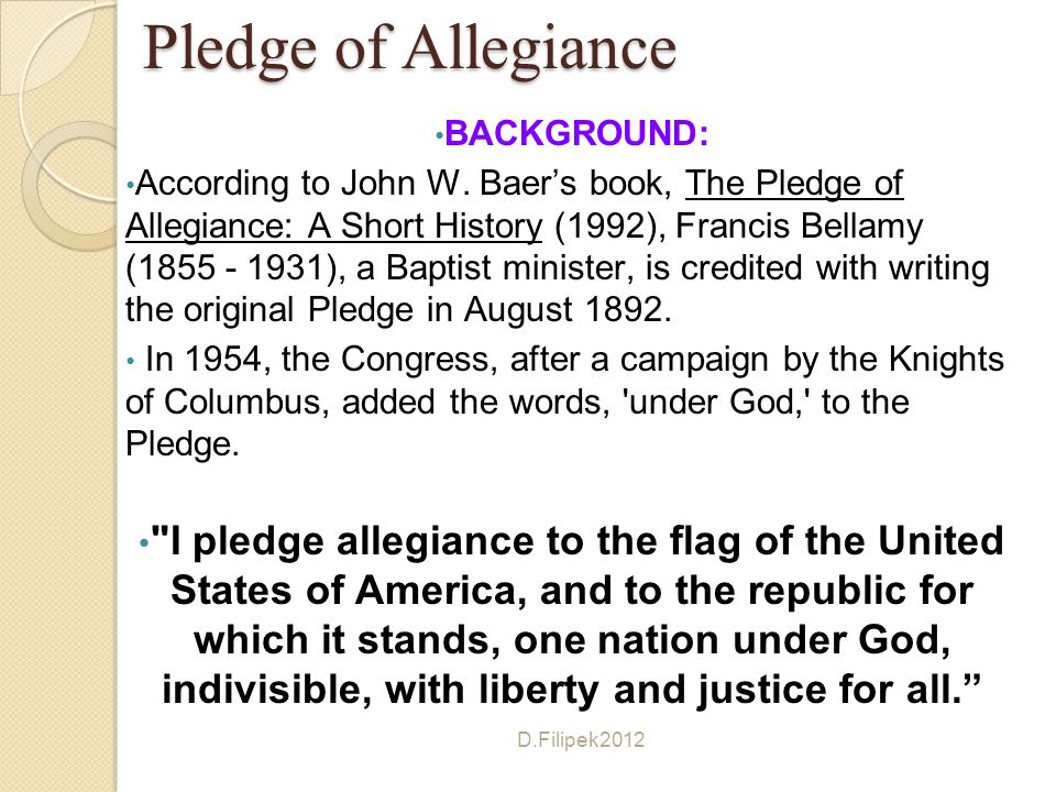 Pledge of Allegiance BACKGROUND: