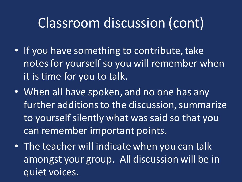 Classroom discussion (cont)