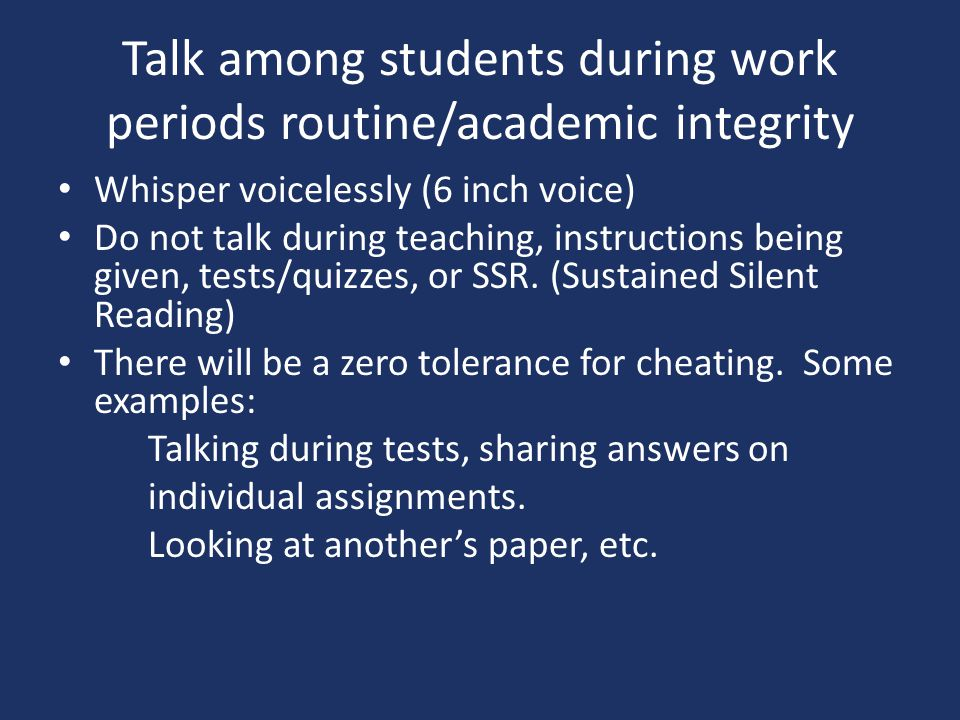 Talk among students during work periods routine/academic integrity