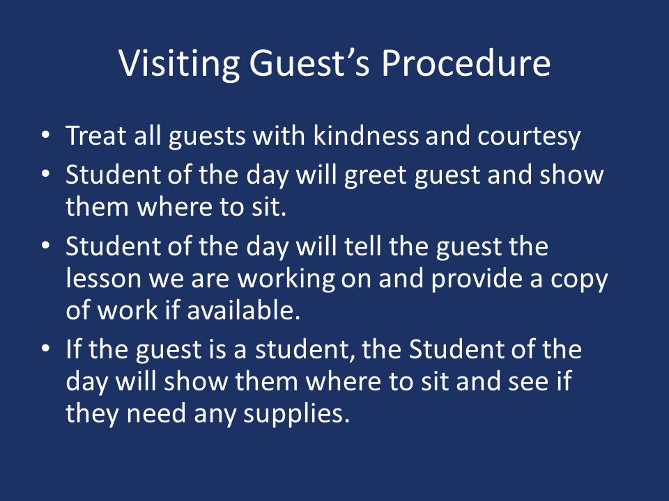 Visiting Guest's Procedure