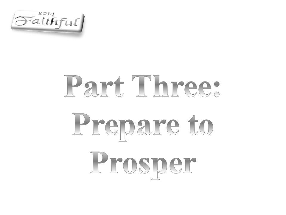 Part Three: Prepare to Prosper