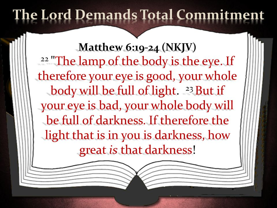 The Lord Demands Total Commitment