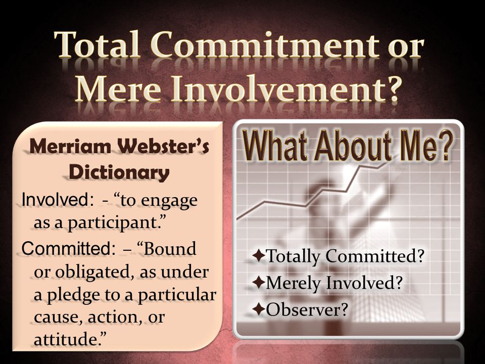 Total Commitment or Mere Involvement