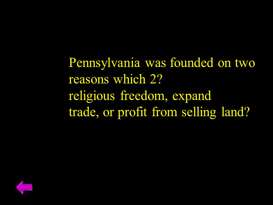 Pennsylvania was founded on two
