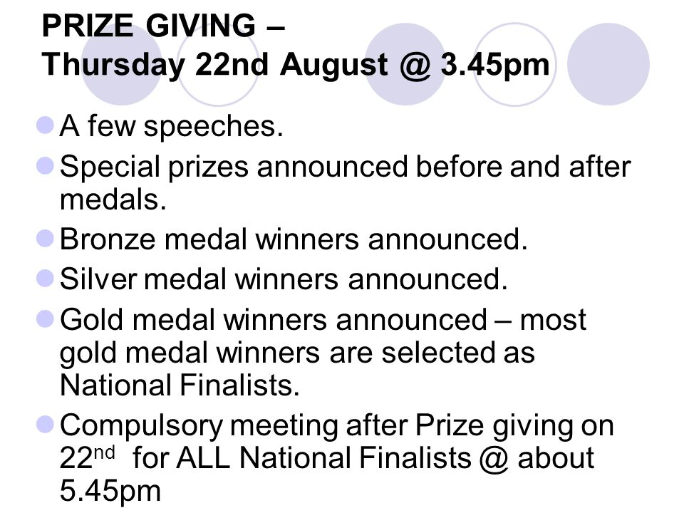 PRIZE GIVING – Thursday 22nd August @ 3.45pm