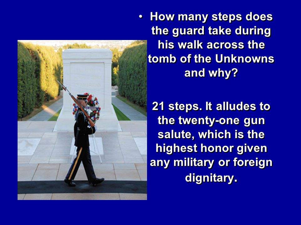 How many steps does the guard take during his walk across the tomb of the Unknowns and why