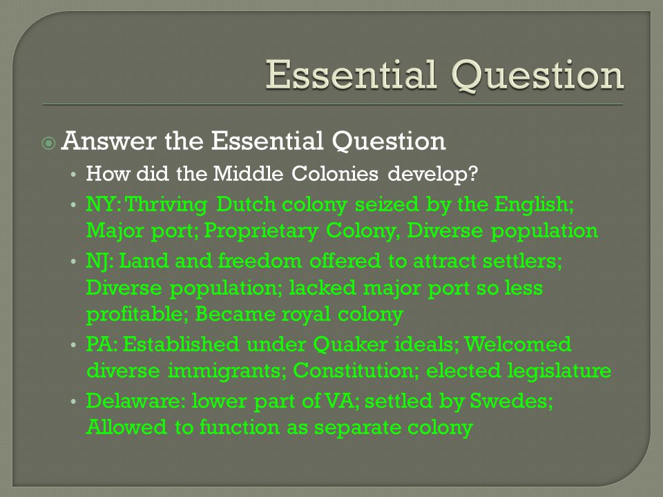 Essential Question Answer the Essential Question