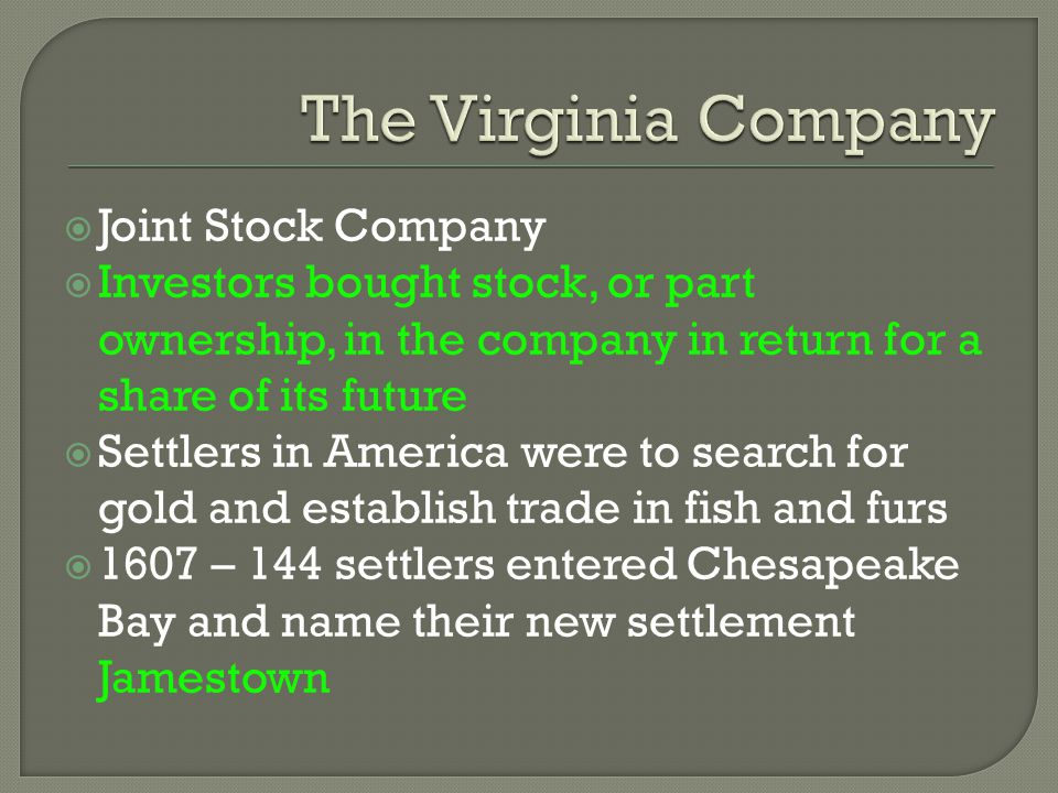 The Virginia Company Joint Stock Company