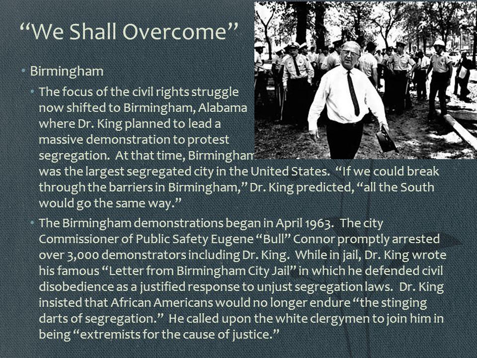 We Shall Overcome Birmingham