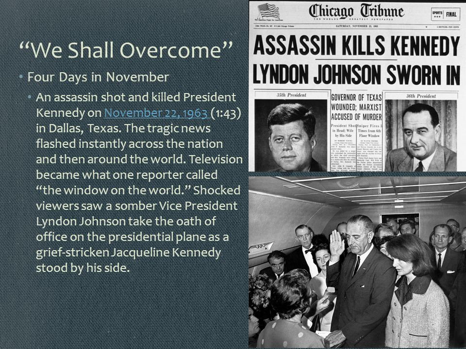We Shall Overcome Four Days in November