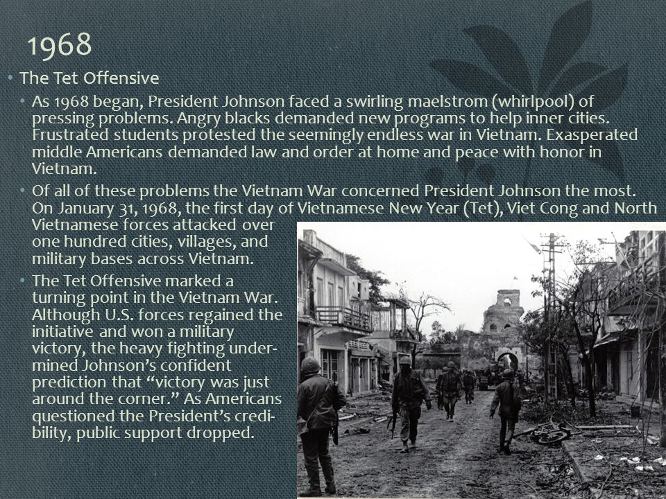 1968 The Tet Offensive.