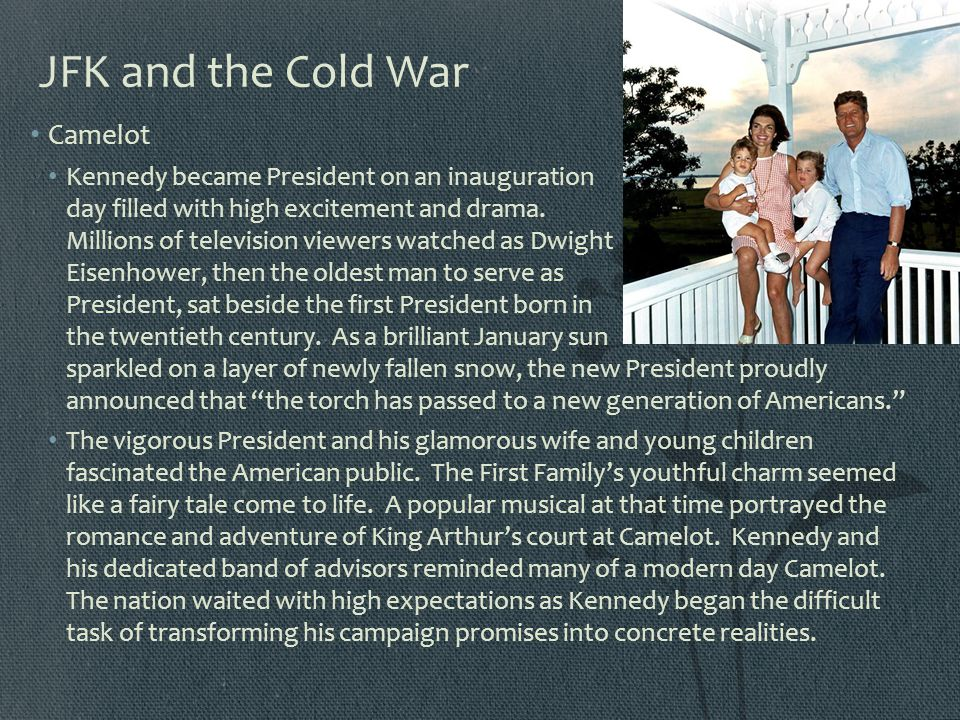 JFK and the Cold War Camelot