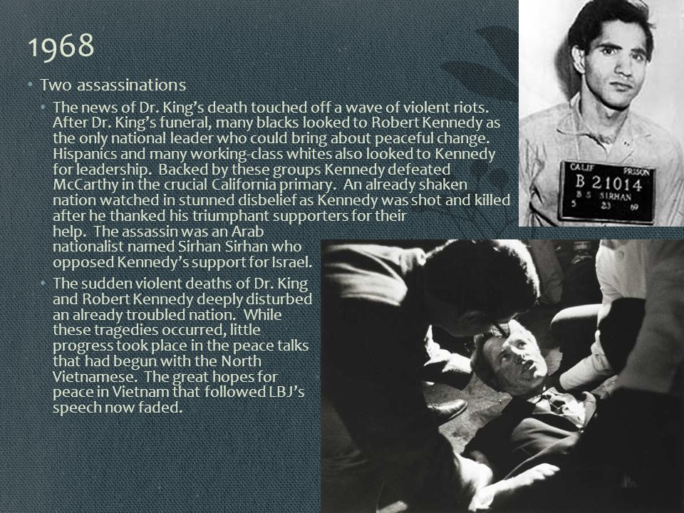 1968 Two assassinations.