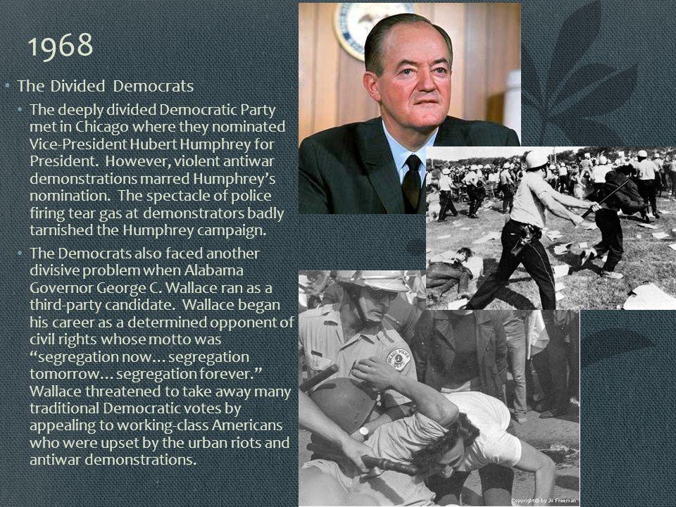 1968 The Divided Democrats.