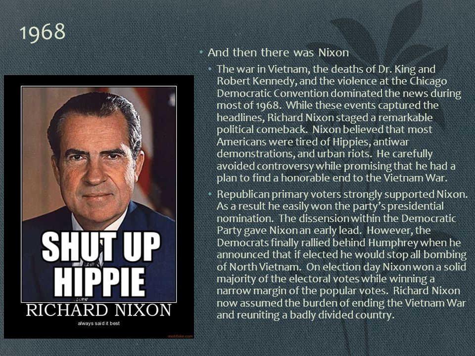 1968 And then there was Nixon