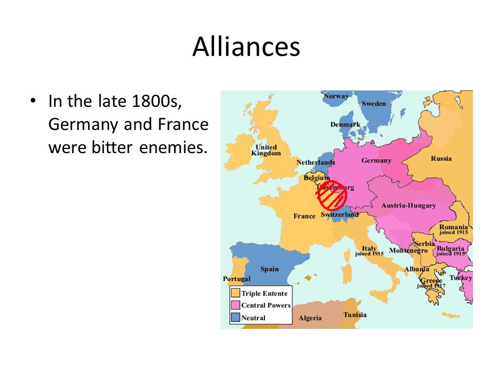 Alliances In the late 1800s, Germany and France were bitter enemies.