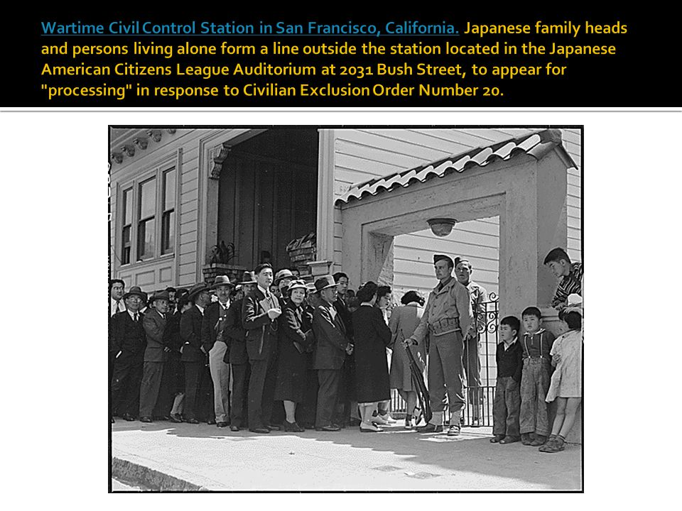 Wartime Civil Control Station in San Francisco, California