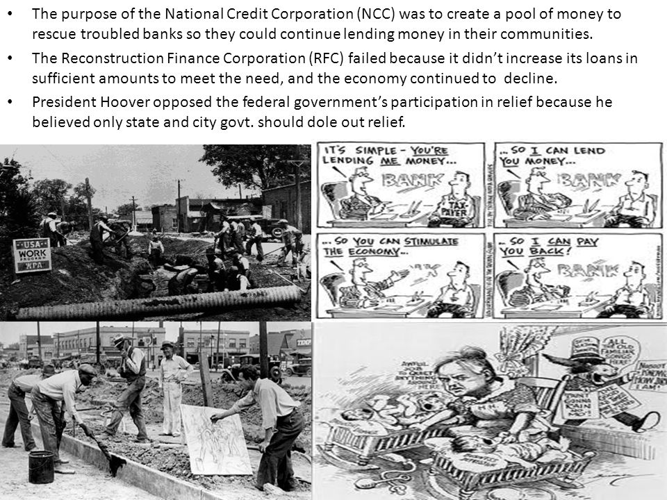 The purpose of the National Credit Corporation (NCC) was to create a pool of money to rescue troubled banks so they could continue lending money in their communities.