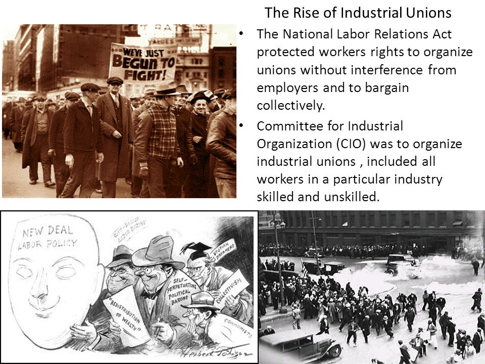 The Rise of Industrial Unions